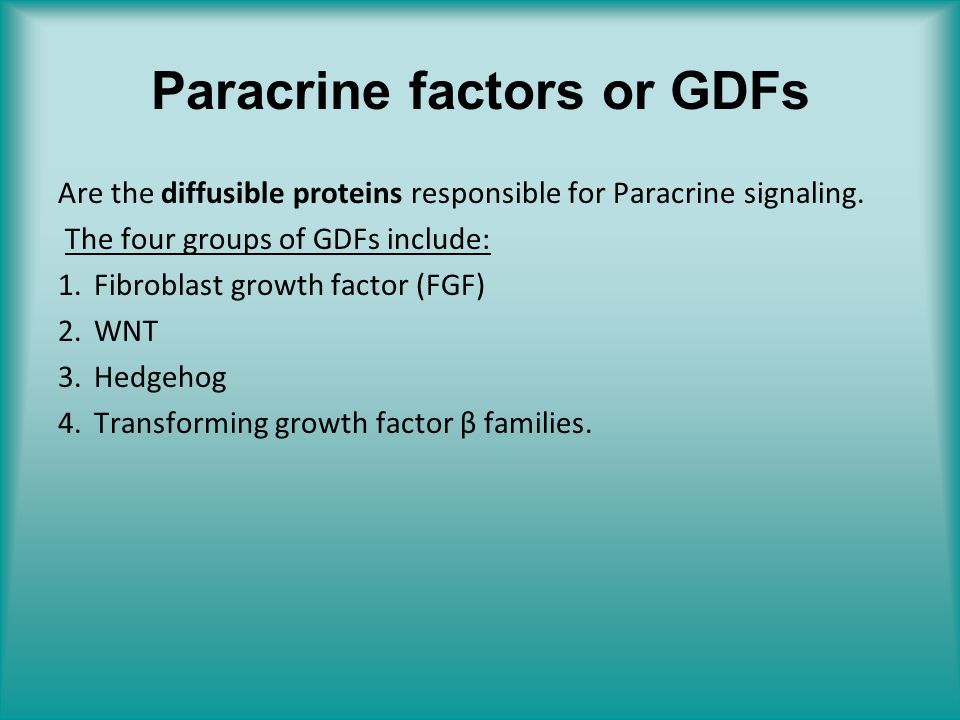 Paracrine factors or GDFs