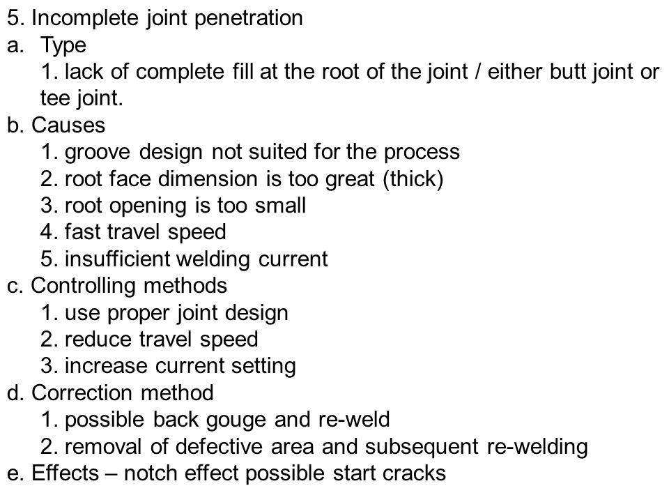 5. Incomplete joint penetration