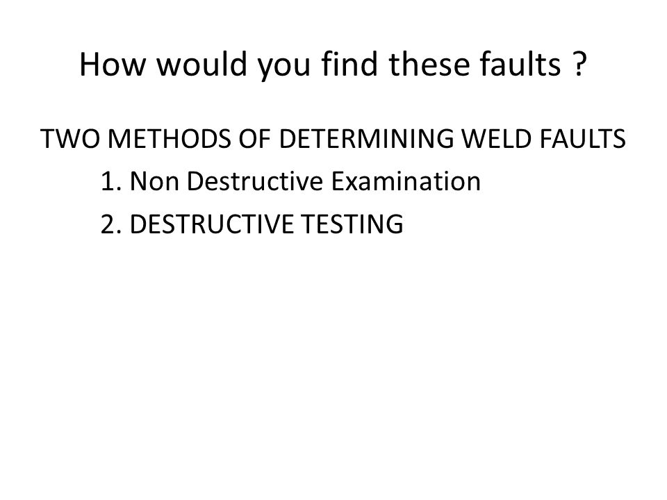 How would you find these faults