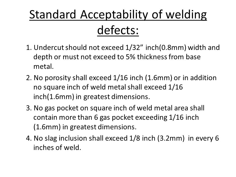 Standard Acceptability of welding defects:
