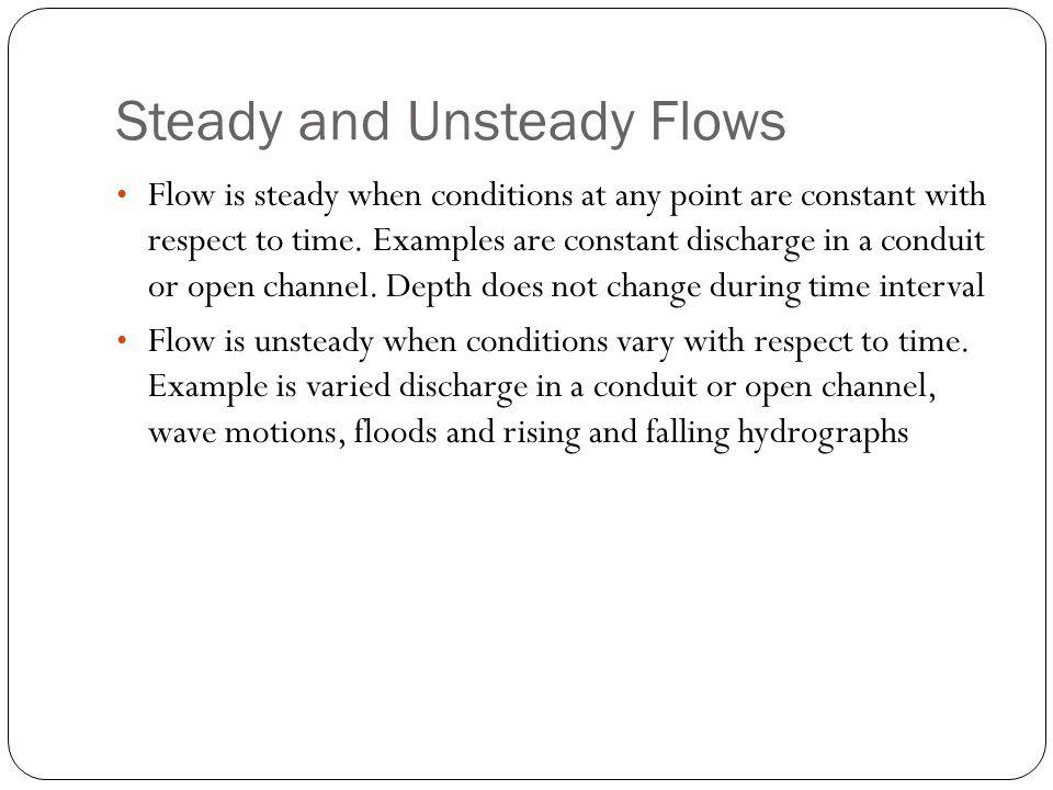 Steady and Unsteady Flows