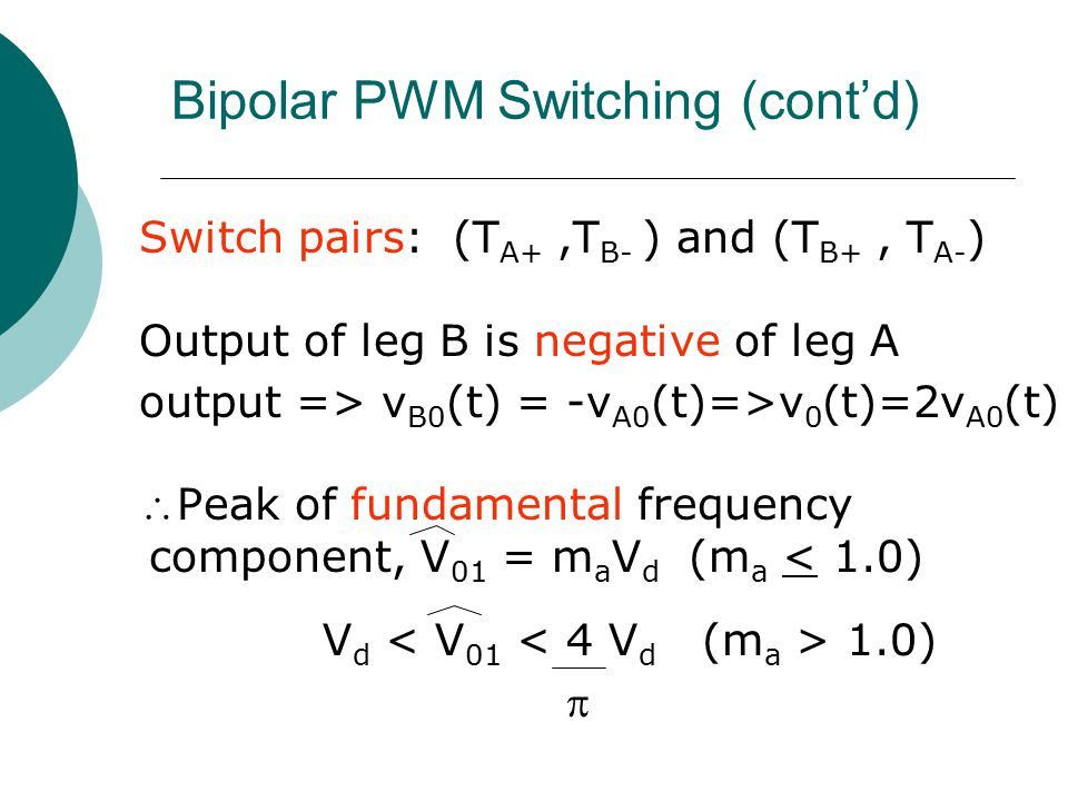 Bipolar PWM Switching (cont'd)