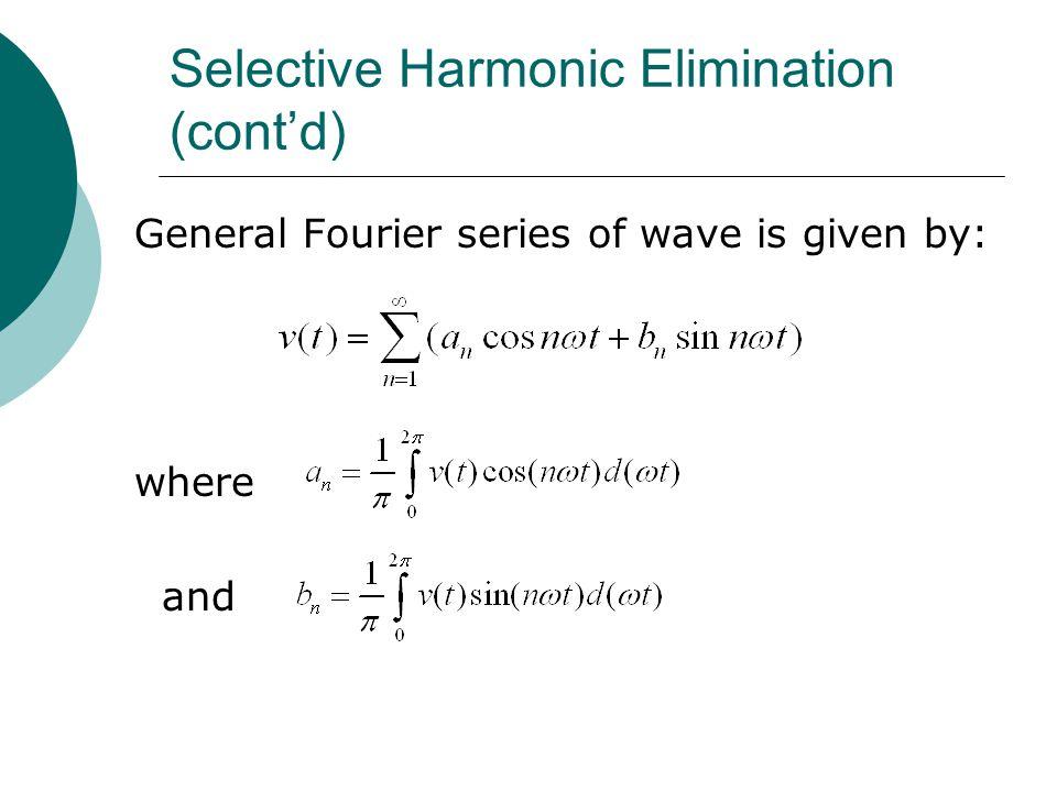 Selective Harmonic Elimination (cont'd)