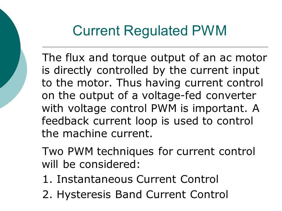 Current Regulated PWM