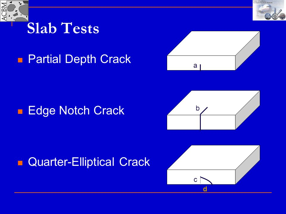 Slab Tests Partial Depth Crack Edge Notch Crack