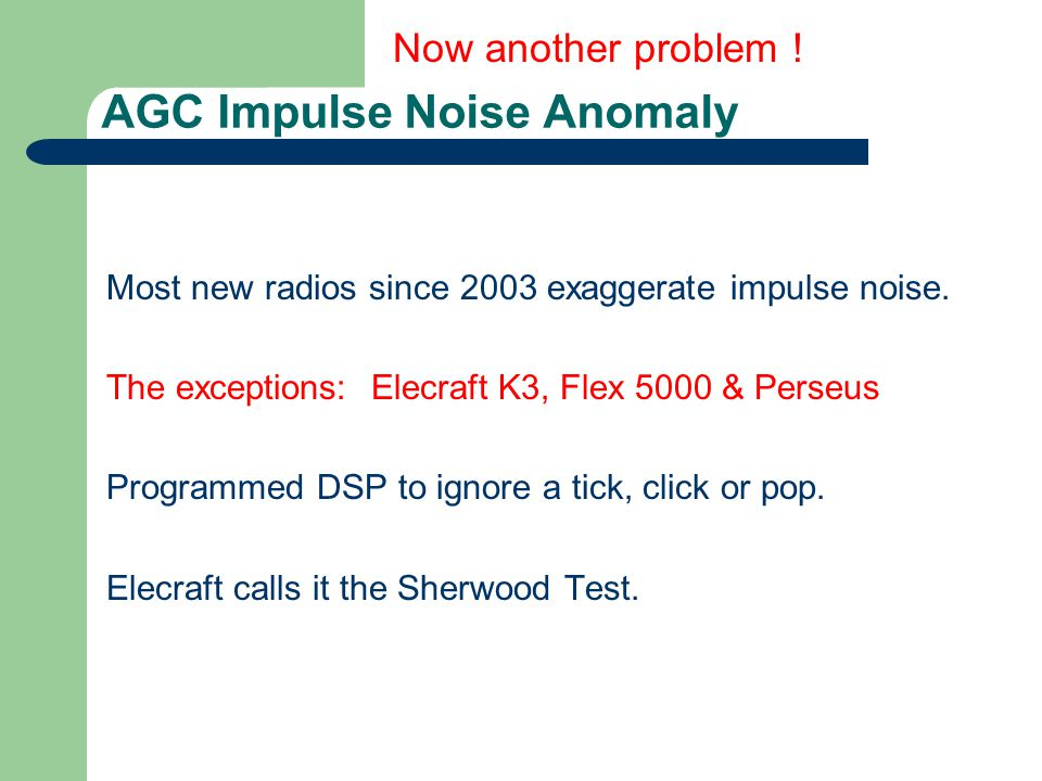 AGC Impulse Noise Anomaly