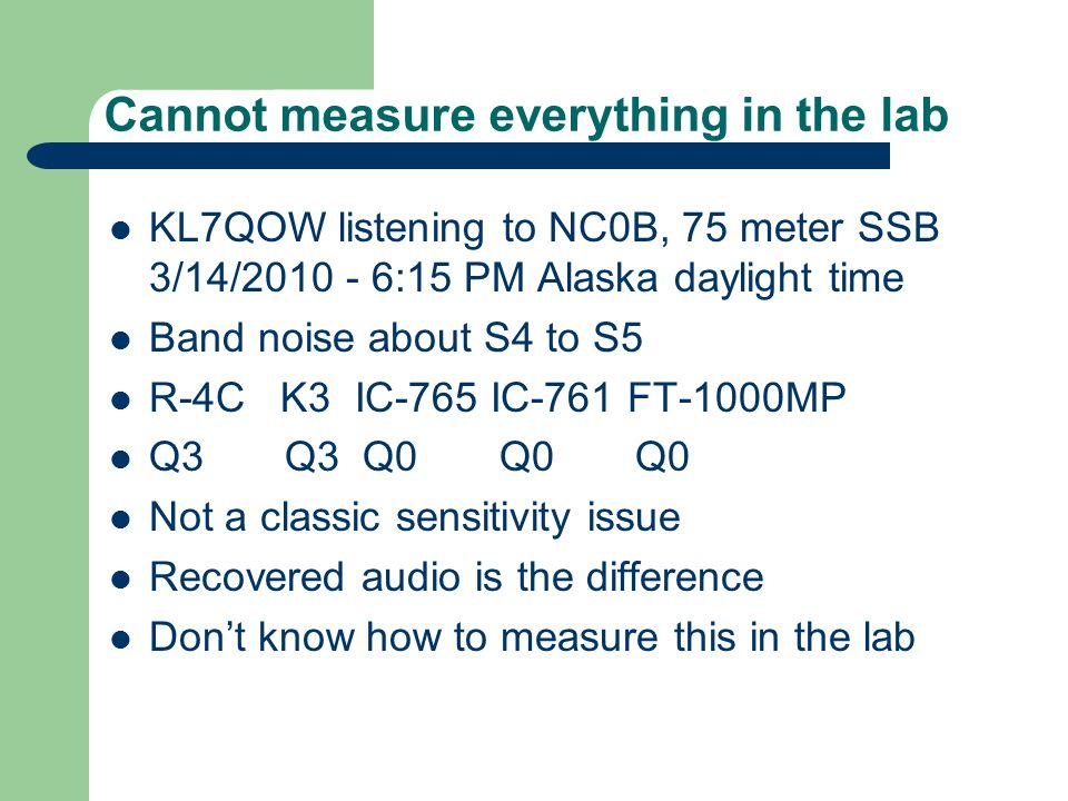 Cannot measure everything in the lab