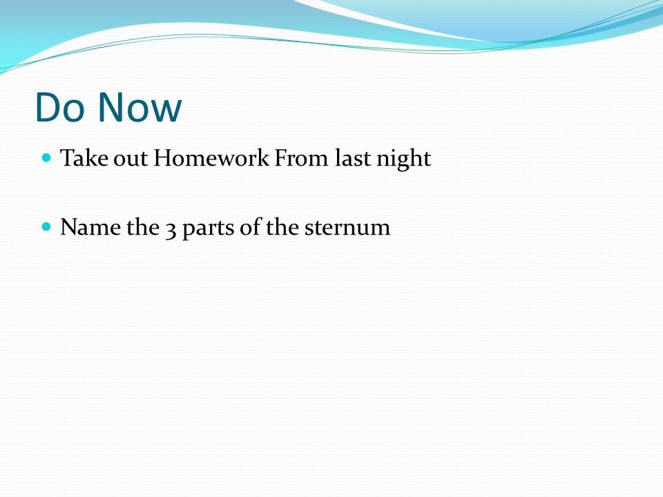 Do Now Take out Homework From last night