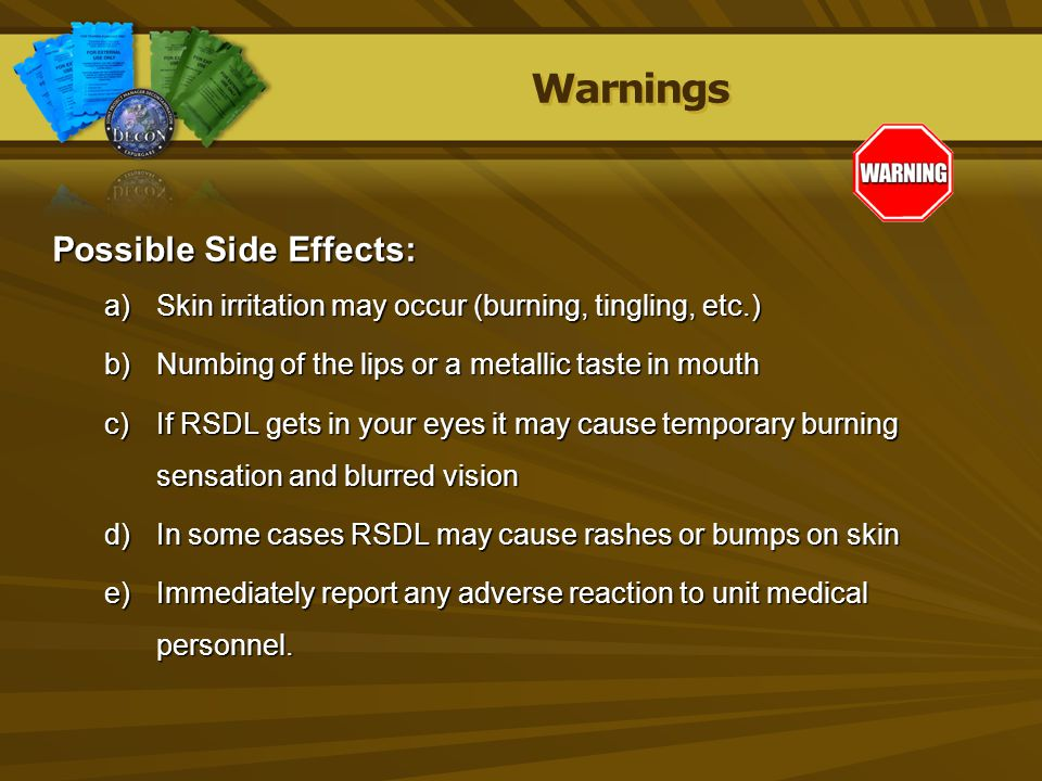 Warnings Possible Side Effects: