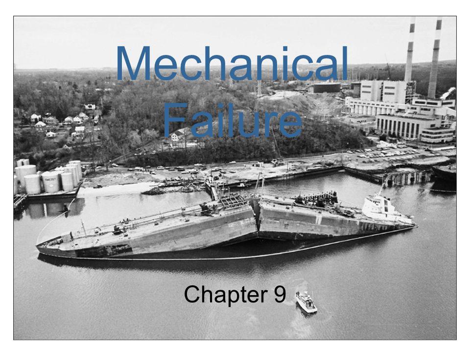 Mechanical Failure Chapter 9