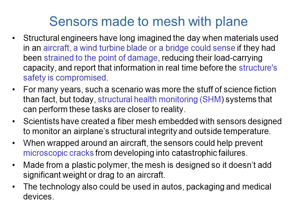 Sensors made to mesh with plane
