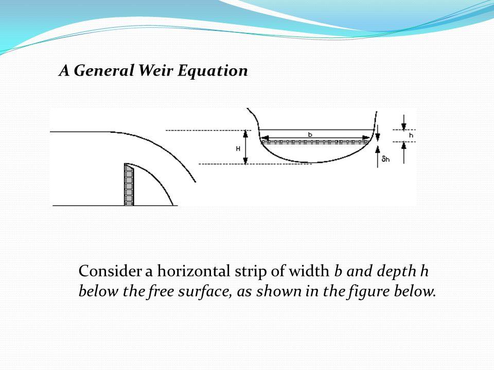 A General Weir Equation