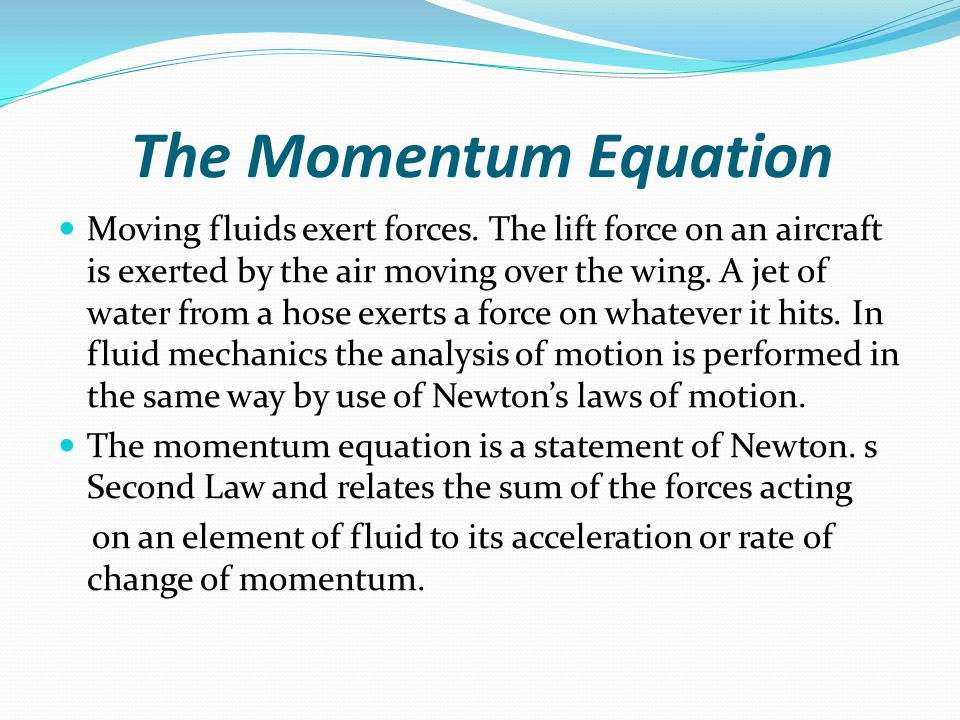 The Momentum Equation