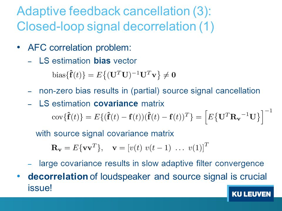 Adaptive feedback cancellation (3): Closed-loop signal decorrelation (1)