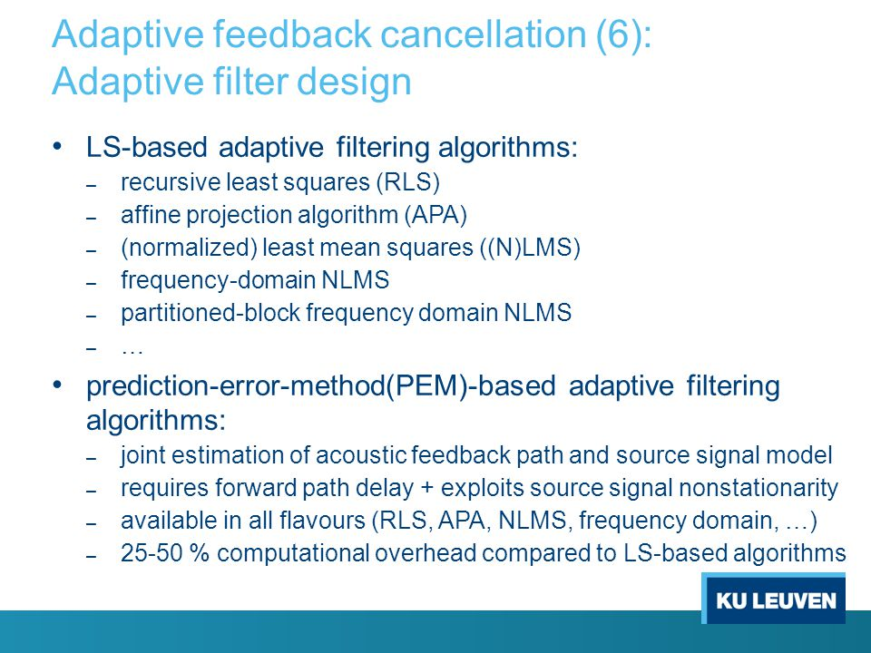 Adaptive feedback cancellation (6): Adaptive filter design