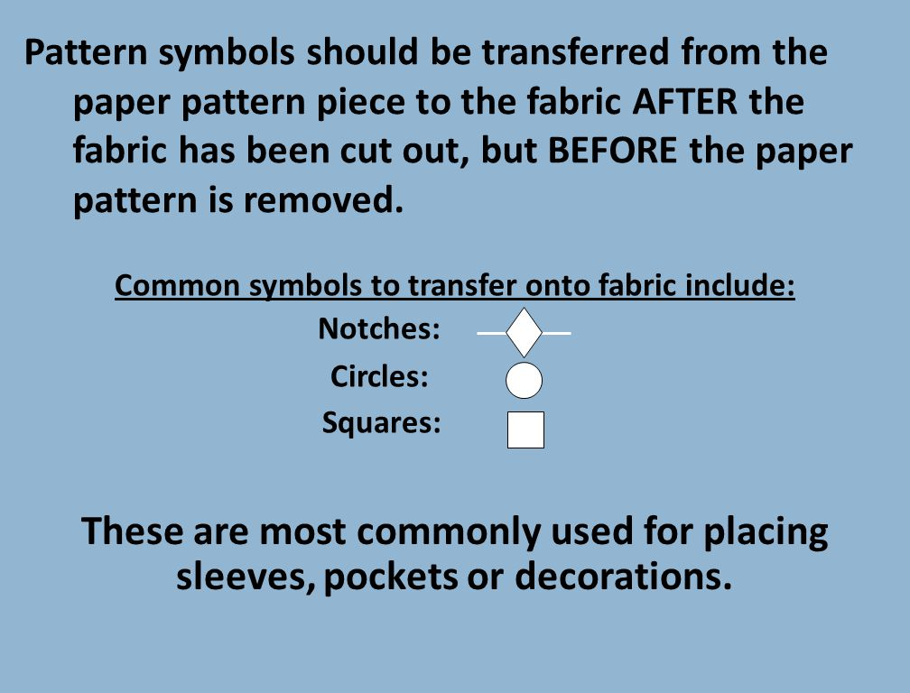 Common symbols to transfer onto fabric include: