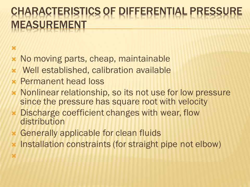 Characteristics of differential pressure measurement