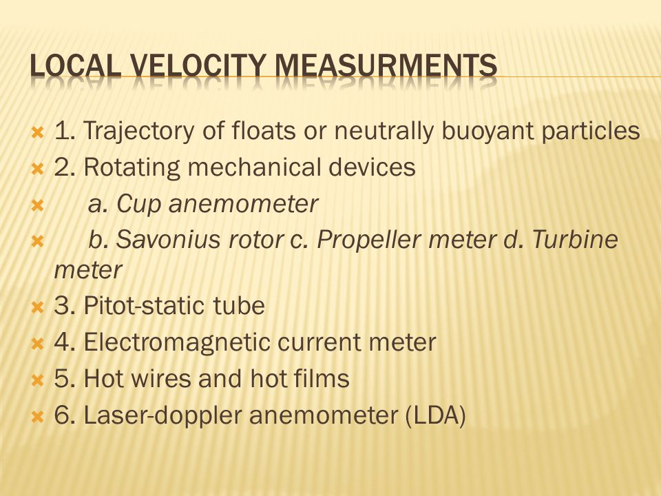 Local velocity measurments