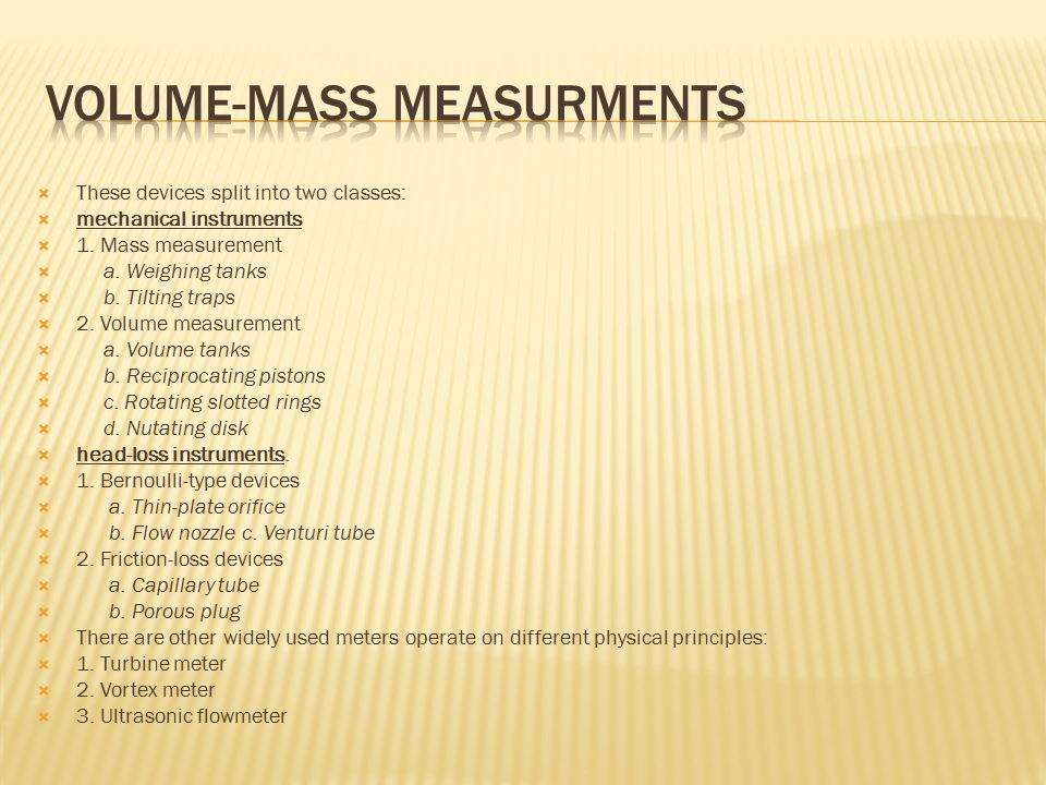 Volume-mass measurments