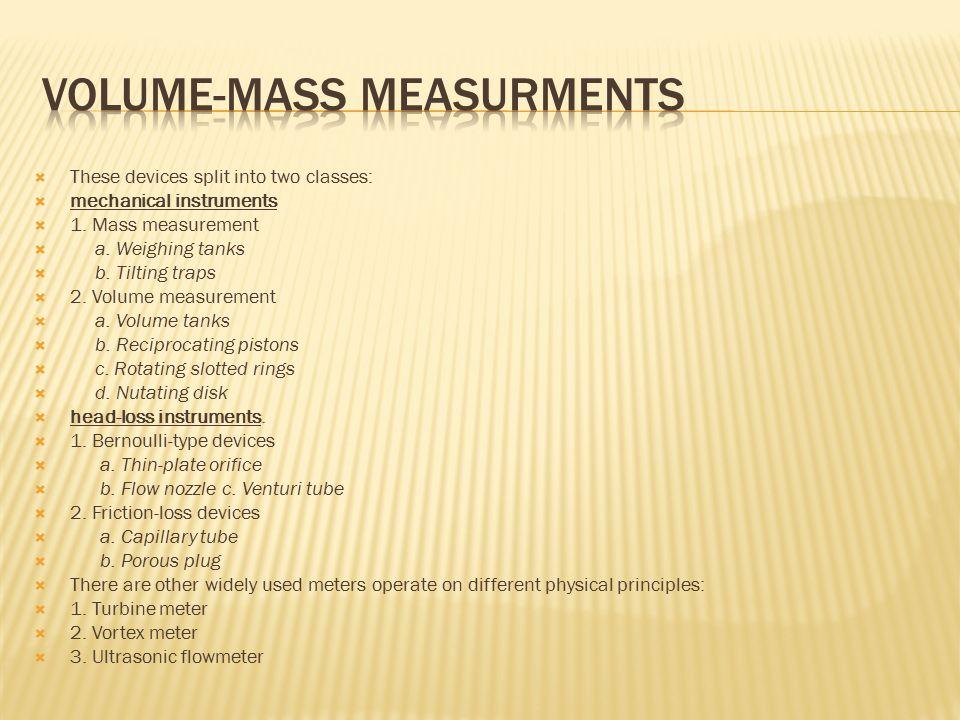 Volume-mass measurments