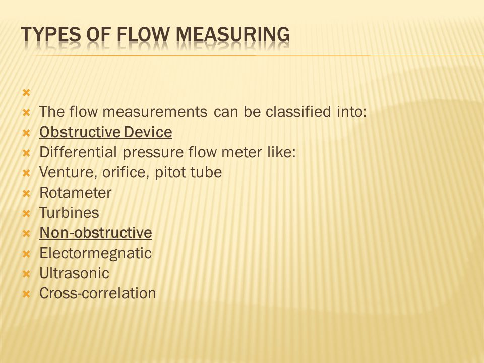 Types of flow measuring