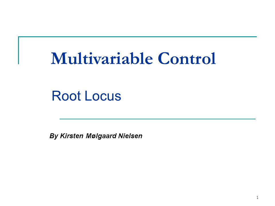 Multivariable Control