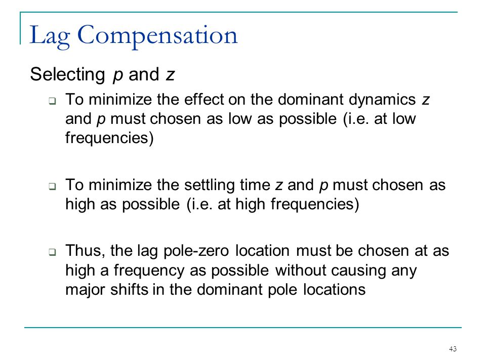 Lag Compensation Selecting p and z