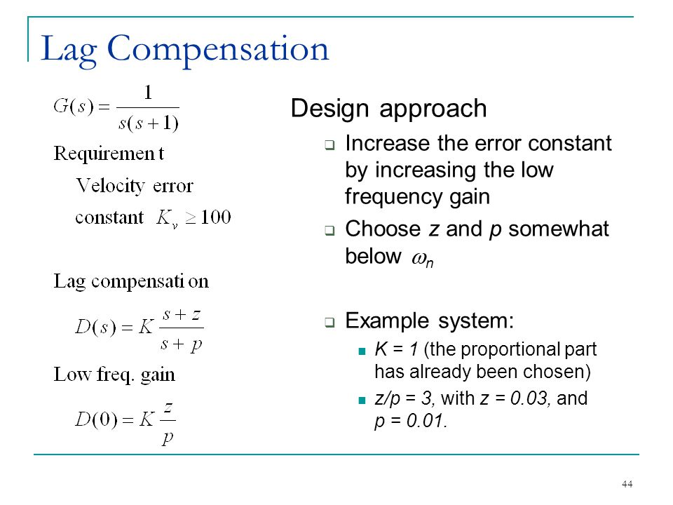 Lag Compensation Design approach