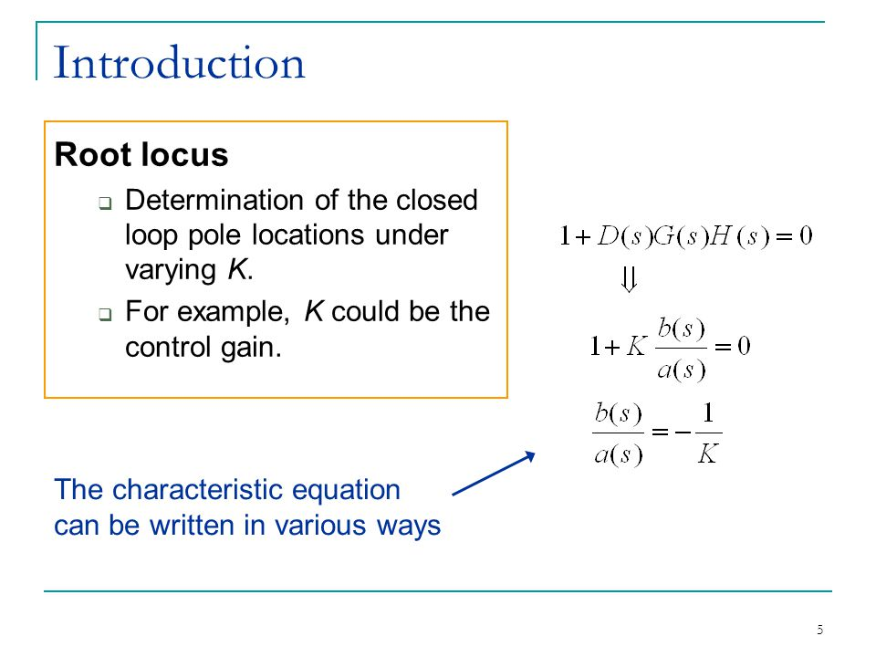 Introduction Root locus