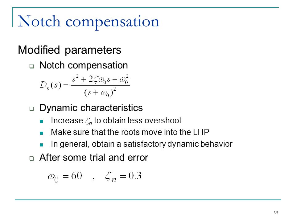 Notch compensation Modified parameters Notch compensation
