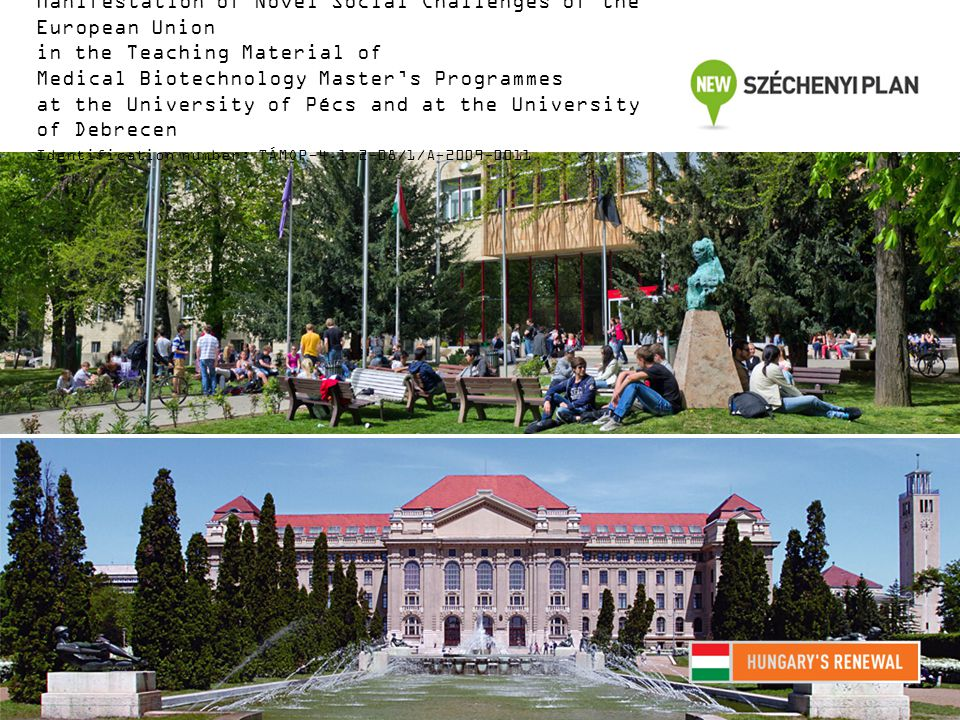 Manifestation of Novel Social Challenges of the European Union in the Teaching Material of Medical Biotechnology Master's Programmes at the University of Pécs and at the University of Debrecen