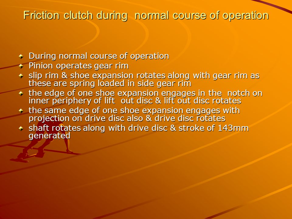 Friction clutch during normal course of operation