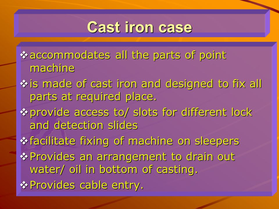 Cast iron case accommodates all the parts of point machine