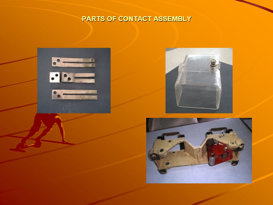 PARTS OF CONTACT ASSEMBLY