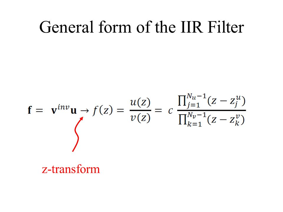 General form of the IIR Filter