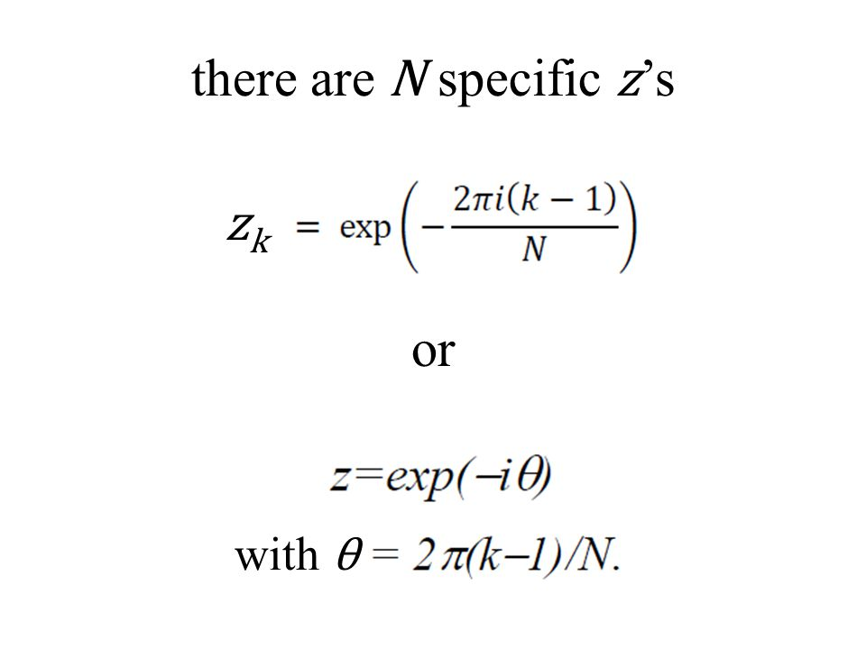 there are N specific z's