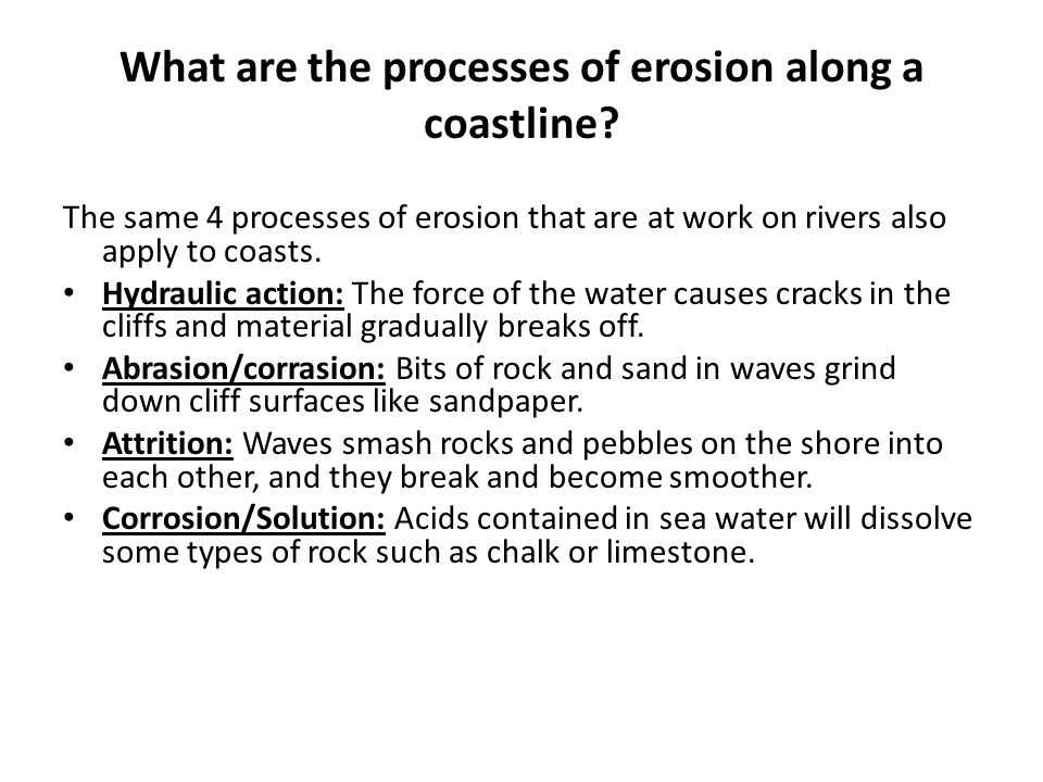 What are the processes of erosion along a coastline