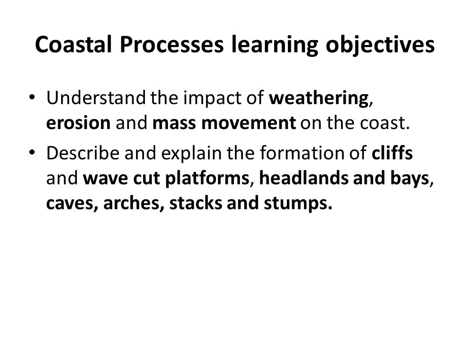 Coastal Processes learning objectives