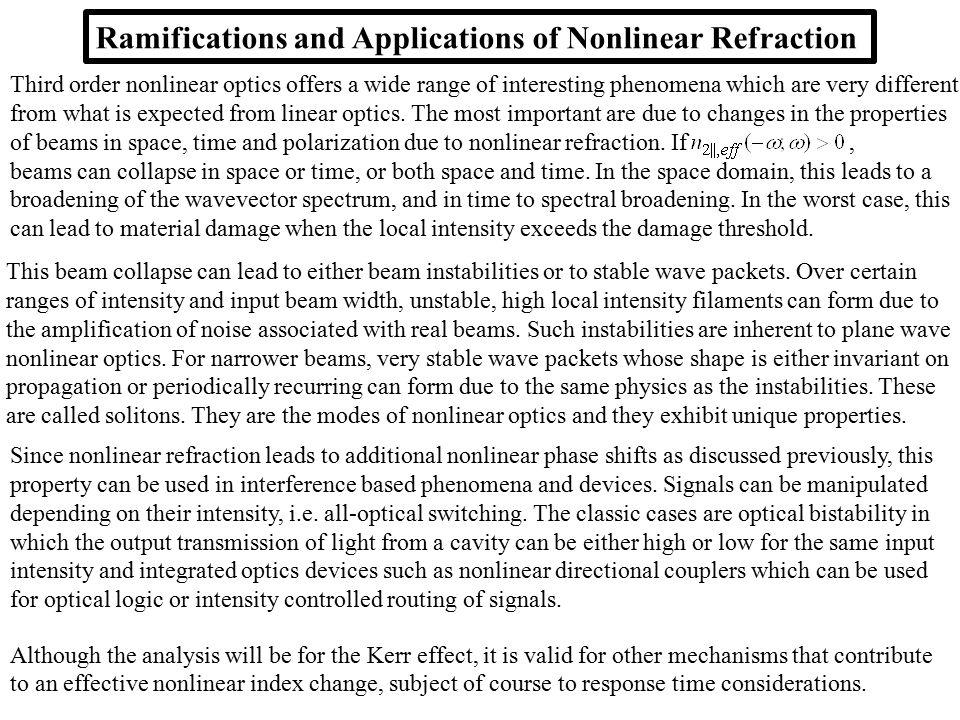 Ramifications and Applications of Nonlinear Refraction