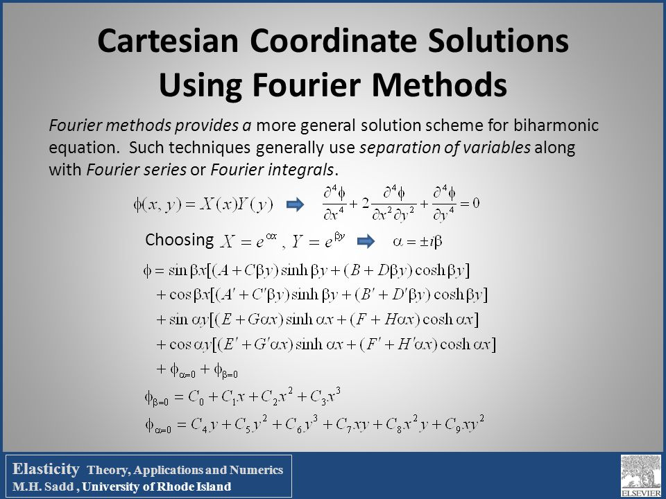 Cartesian Coordinate Solutions Using Fourier Methods