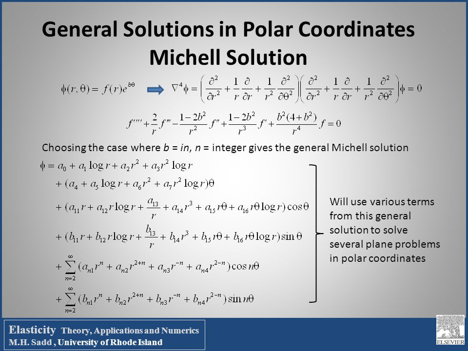 General Solutions in Polar Coordinates Michell Solution