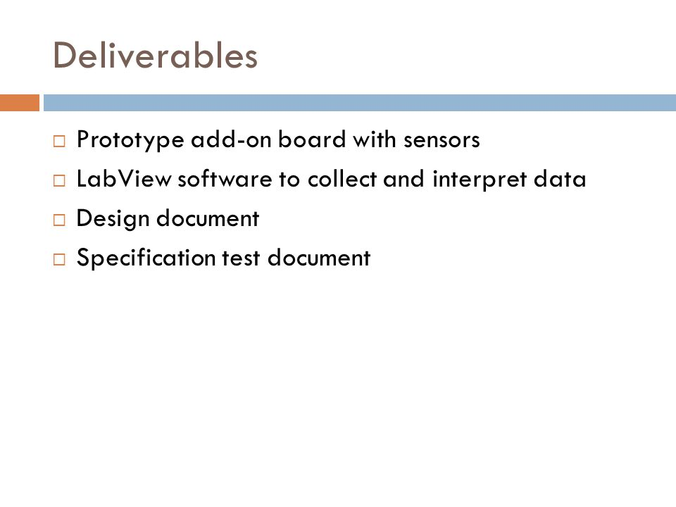 Deliverables Prototype add-on board with sensors