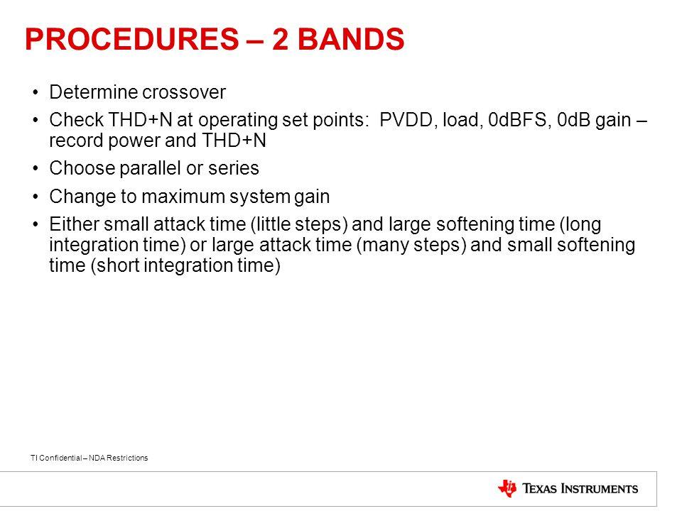 PROCEDURES – 2 BANDS Determine crossover
