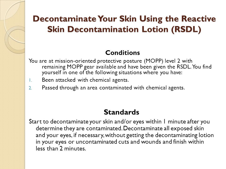 Decontaminate Your Skin Using the Reactive Skin Decontamination Lotion (RSDL)