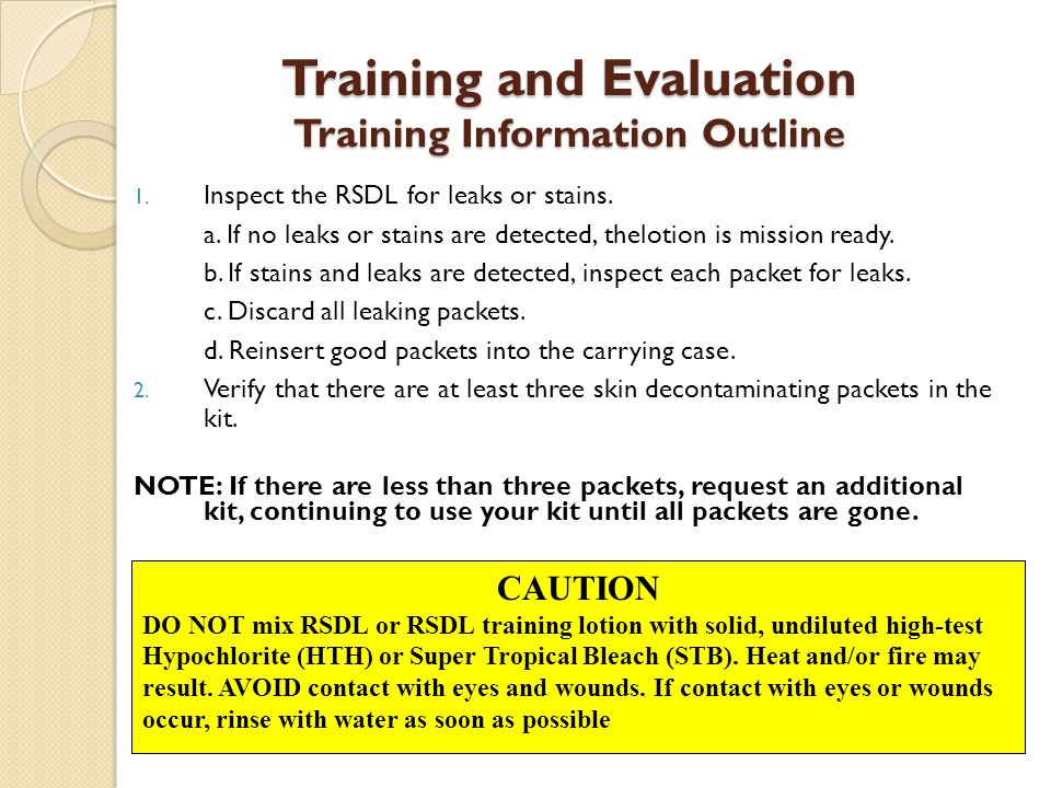 Training and Evaluation Training Information Outline