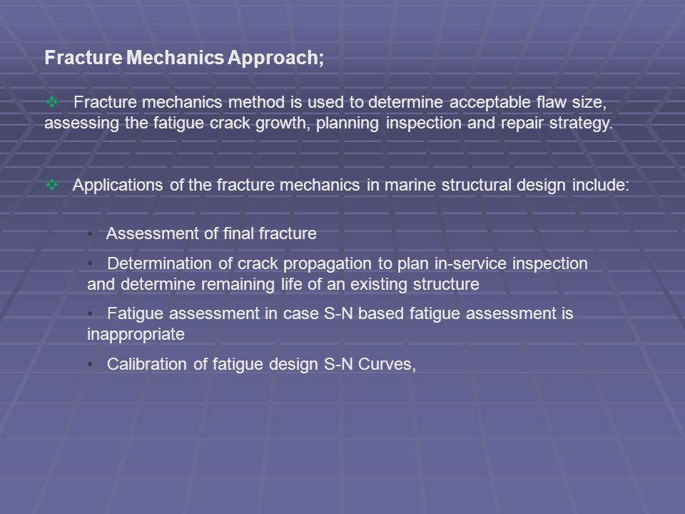Fracture Mechanics Approach;
