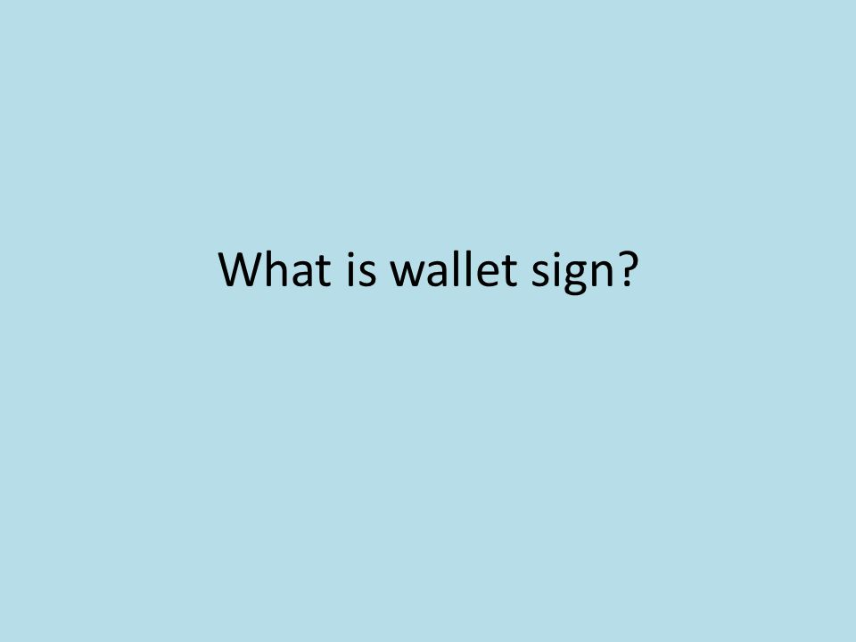 What is wallet sign