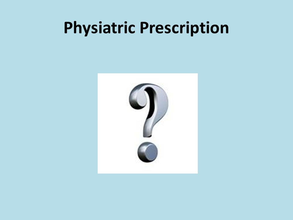 Physiatric Prescription