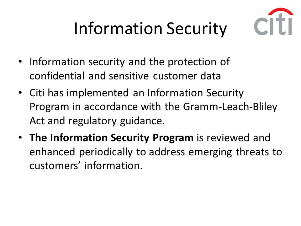 Information Security Information security and the protection of confidential and sensitive customer data.