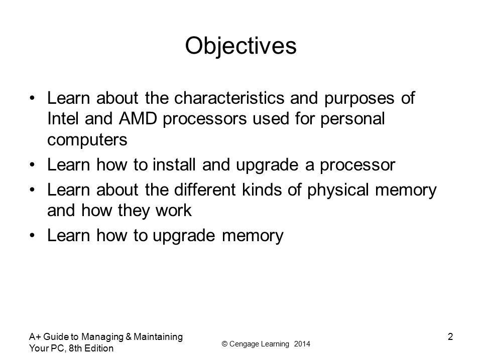 Objectives Learn about the characteristics and purposes of Intel and AMD processors used for personal computers.
